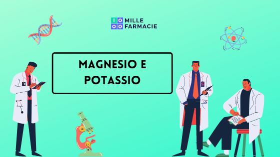 Integratori di Magnesio e Potassio: la top 3