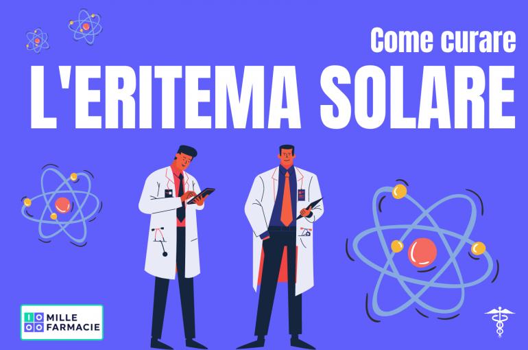 Come curare l'Eritema Solare