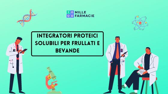 Integratori proteici solubili per frullati e bevande
